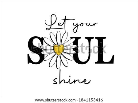 lets your soul be happy butterflies and daisies positive quote flower design margarita  mariposa stationery,mug,t shirt,phone case fashion slogan  style spring summer sticker and etc fashion design