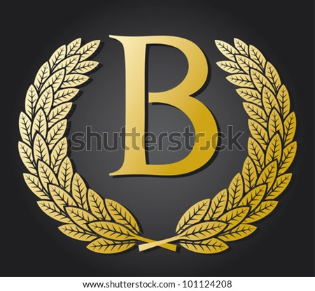 B Letter In Gold letter B and gold laurel