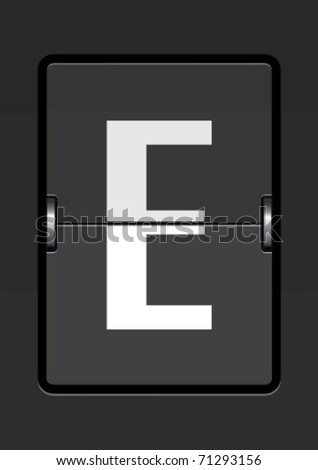 letter e  on a mechanical timetable