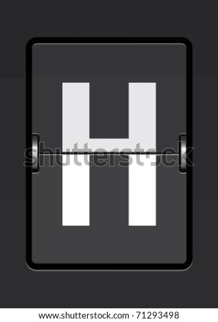 letter  h on a mechanical timetable