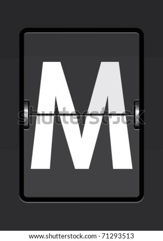 letter m  on a mechanical timetable