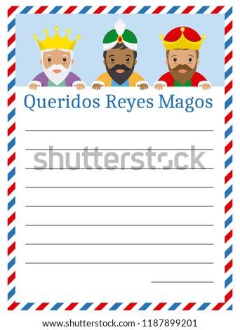 Letter to The three wise men of orient. Dear wise men written in Spanish