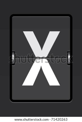 letter x  on a mechanical timetable