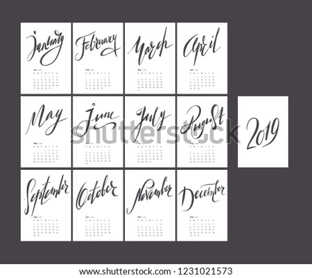 Lettering black and white calendar for 2019. Handwritten monochrome stylish simple calendar design. Set of 12 months. Week starts sunday. A4 format.