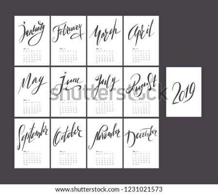 Lettering black and white calendar for 2019. Handwritten monochrome stylish simple calendar design. Set of 12 months. Week starts sunday. A4 format.