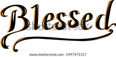 """Lettering """"Blessed"""" in white background"""