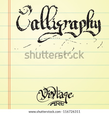 lettering calligraphy on the school paper