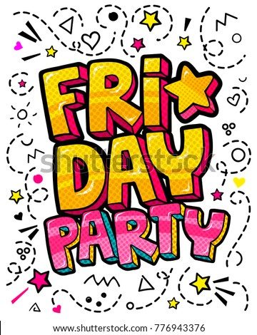 Lettering Friday Party week day. Comic sound effects pop art vector style on blackboard.