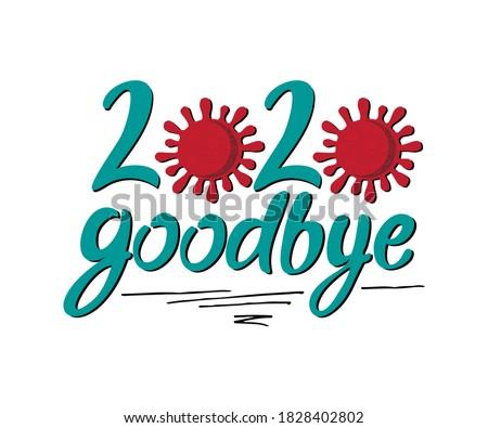 Lettering Goodbye 2020 from Turquoise Letters and Coronovirus Illustration, White Background, Vector Illustration