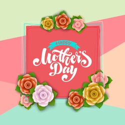 Lettering Happy Mothers Day beautiful greeting card. Bright vector illustration with flowers.  Happy Mothers Day greeting card. Happy Mothers Day illustration. Happy Mothers Day type.