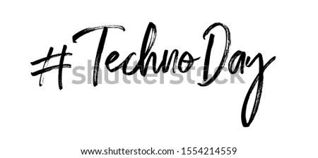 Lettering Hastag Techno day. Techno Day vector and image. Celebrated on December 9.