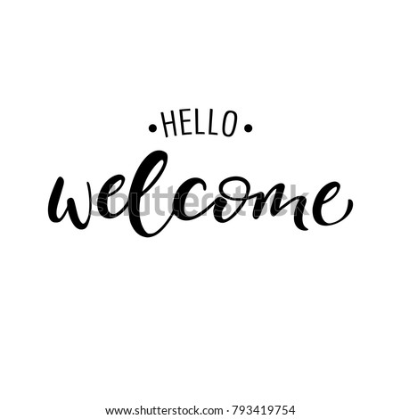 lettering hello welcome wrote