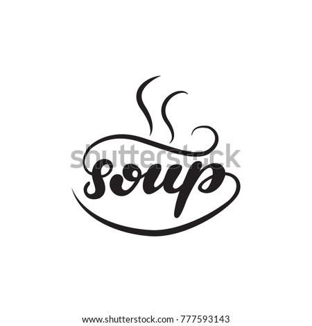 Lettering logo Soup. Vector illustration.
