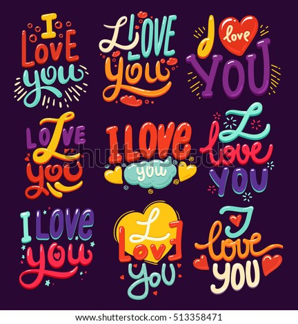 Lettering made for postcard, inspirational quote, save the date card, greeting sign message decoration, posters or postcards. I love you hand lettering. Vector Set of love. Happy Valentines day sign