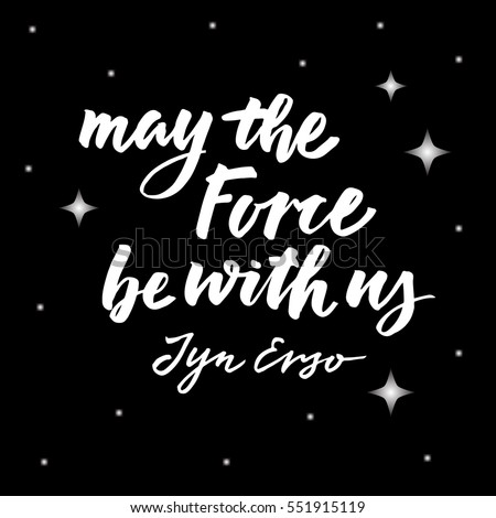 lettering quote star wars hand