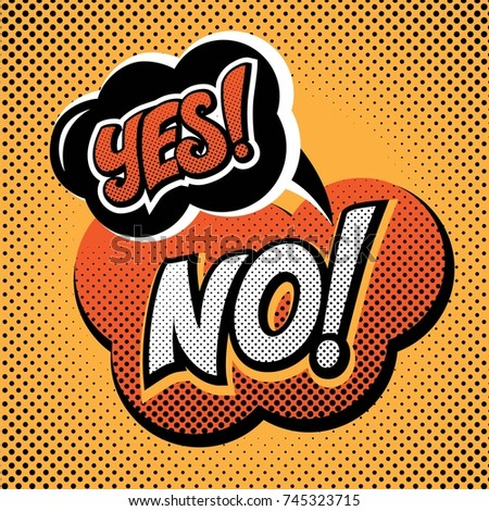 Lettering Yes No in vintage pop art style. Vector illustration