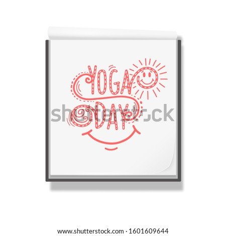 Lettering Yoga Day .Doing sports yoga .Open notebook for drawing .White sketchbook .Rest, vacation Vector illustration .