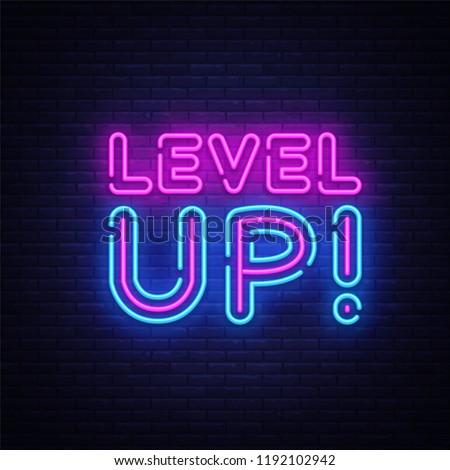Level Up Neon Text Vector. Level Up neon sign, design template, modern trend design, night neon signboard, night bright advertising, light banner, light art. Vector illustration