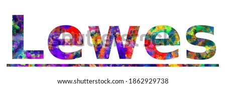 Lewes. Colorful typography text banner. Vector the word lewes delaware design Zdjęcia stock ©