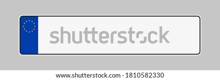 Licence plate of European union. Vehicle registration plates frame vector isolated. Car number plate template.