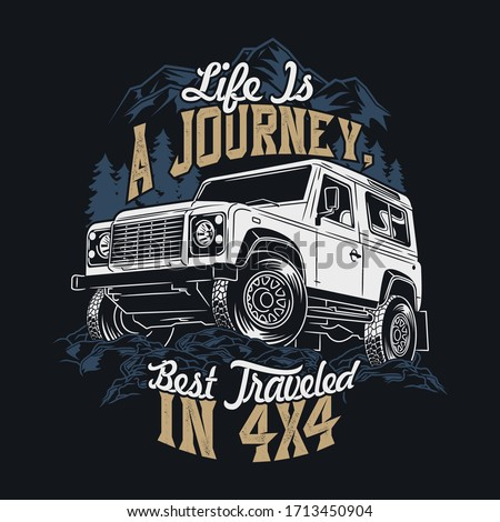 life is a journey best traveled in 4x4 saying quotes