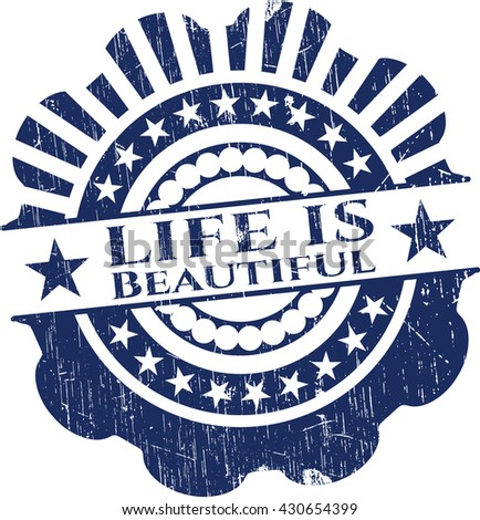 Life is Beautiful rubber stamp with grunge texture
