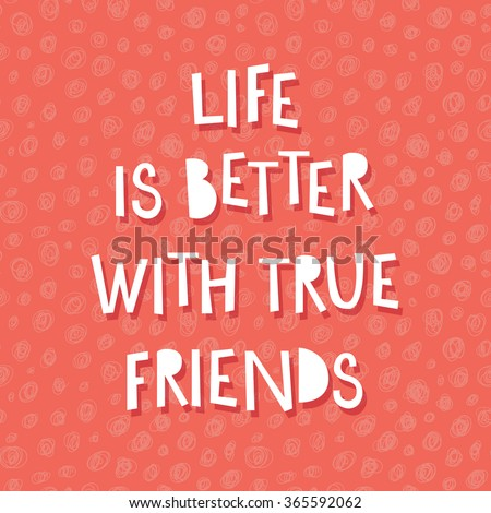 life is better with true