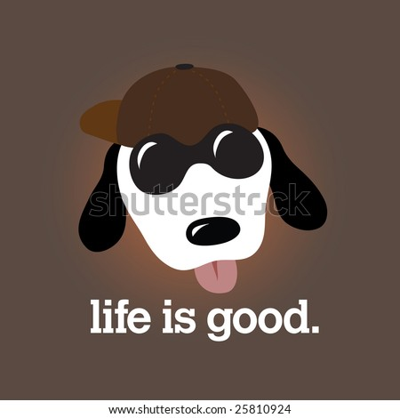 Life is Good Design (more dogs in portfolio)