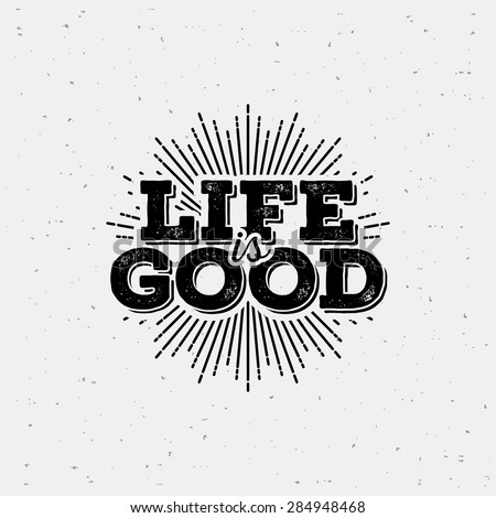 life is good typography t