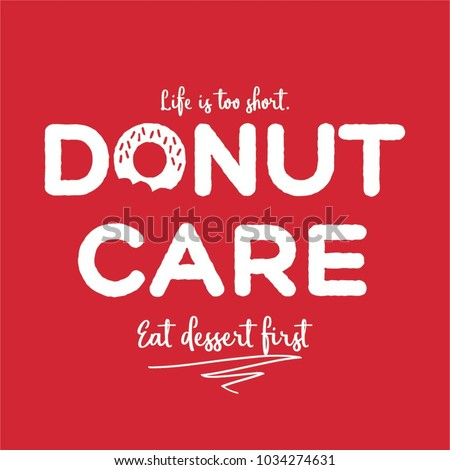 life is shirt donut care eat