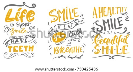 Life  is short. Smile, while you still have teeth. Smile, it let your teeth breathe.Typography lettering design on a tooth shape grunge texture and sunburst for print, t-shirt.