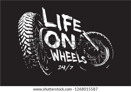 life on wheels slogan with bike