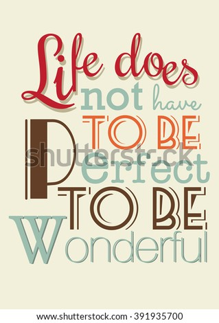 life quote life does not have