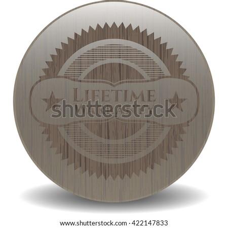 Life Time Warranty wooden emblem. Retro