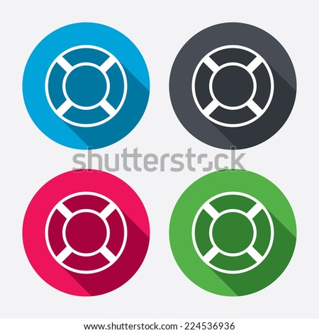 Lifebuoy sign icon. Life salvation symbol. Circle buttons with long shadow. 4 icons set. Vector