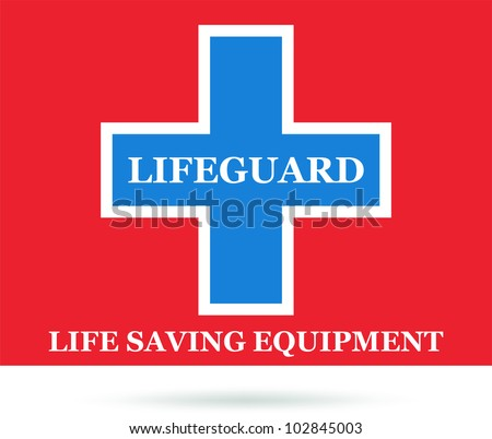 Lifeguard place and life saving equipment sign. Vector