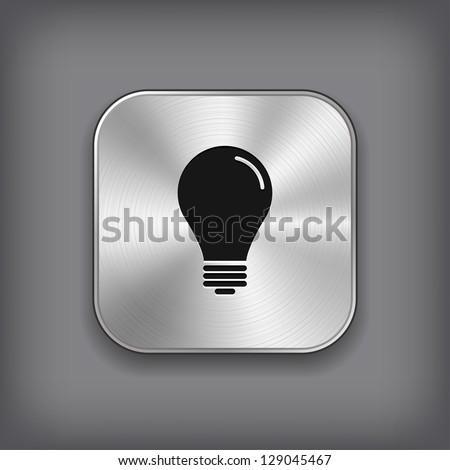 Light bulb icon - vector metal app button