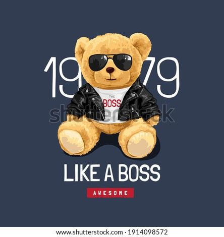 like a boss slogan with cute bear doll in sunglasses and leather jacket illustration Stock photo ©