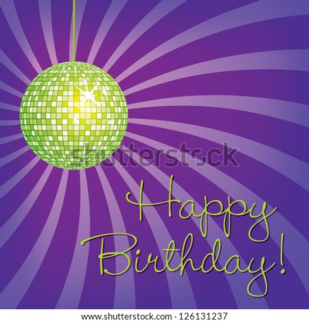 Lime Green disco ball Happy Birthday card in vector format.