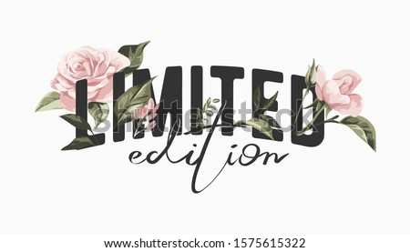 limited edition slogan with vintage pink roses illustratioin Foto d'archivio ©