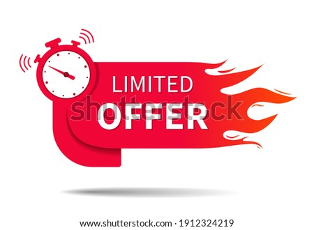 Limited offer. Banner of sale with clock, fire and countdown. Hot limited of time offer of discount. Icon of promo deal. Label, logo, button for exclusive promotion and price. Vector. Foto stock ©