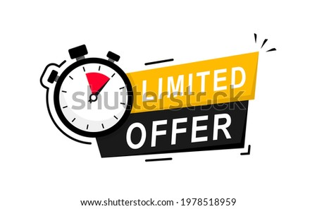 Limited offer icon with time countdown. Modern vector banner ribbon limited offer with stop watch. Super promo label with alarm clock and word. Offer sale or exclusive deal concept. Vector