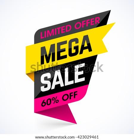 Limited Offer Mega Sale banner. Sale poster. Big sale, special offer, discounts, 60% off. Vector illustration.