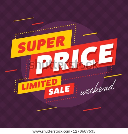 Limited sale tag with super price offer. Special offer sale label. Promo banner for retail or online shop discount.