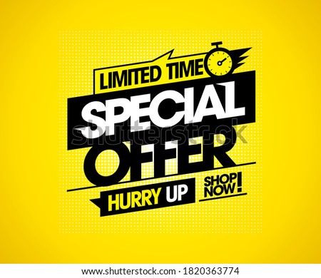 Limited time special offer, hurry up, shop now, vector sale banner template Stock photo ©