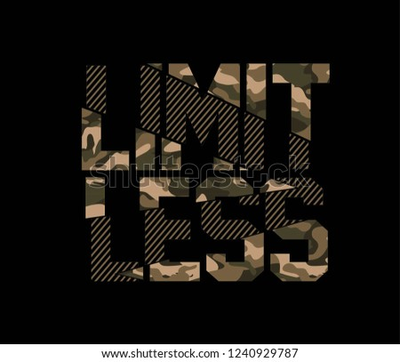 Limitless Camouflage Sliced Sport Slogan . Military Typography Slogan College With Army Badge, Pin, Patch Soldier T-shirt and apparels print graphic vector Varsity typography Urban Camo.