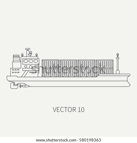 Line flat vector retro icon container cargo ship. Merchant fleet. Cartoon vintage style. Ocean. Sea. Port. Barge. Comercial. Transportation. Captain. Sail. Simple Illustration and element for design