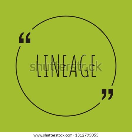 lineage word concept