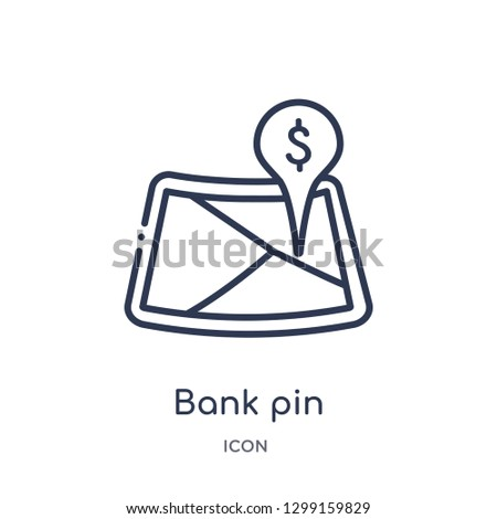 Linear bank pin icon from Maps and locations outline collection. Thin line bank pin icon isolated on white background. bank pin trendy illustration