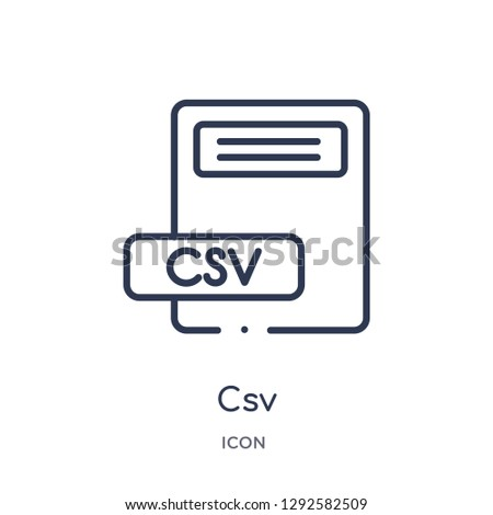 Linear csv icon from File type outline collection. Thin line csv icon vector isolated on white background. csv trendy illustration